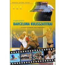 Barcelona Kulisszatitkai - újra kapható!