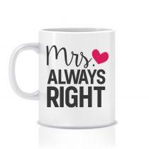 Bögre - Mrs Always Right